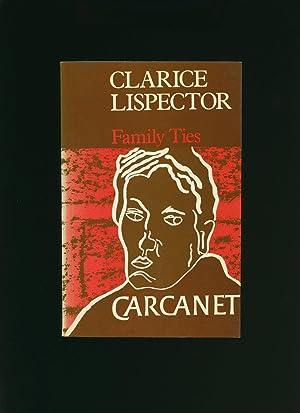 Family Ties: Lispector, Clarice [Translated