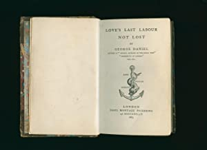 Love's Last Labour Not Lost: Daniel, George [1789-1864]