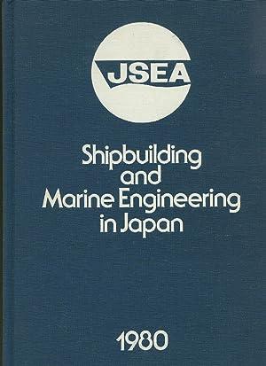 Shipbuilding and Marine Engineering in Japan 1980: Japan Ship Exporters'