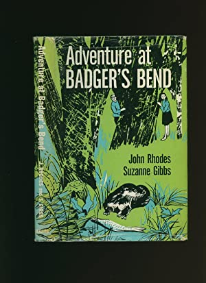 Adventure at Badger's Bend: Rhodes, John and