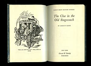 The Clue in the Old Stagecoach: Keene, Carolyn [House