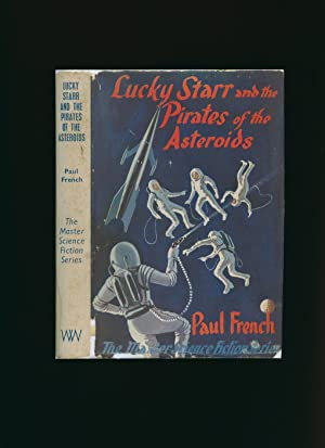 Lucky Starr and the Pirates of the: Asimov, Isaac [1920-1992]