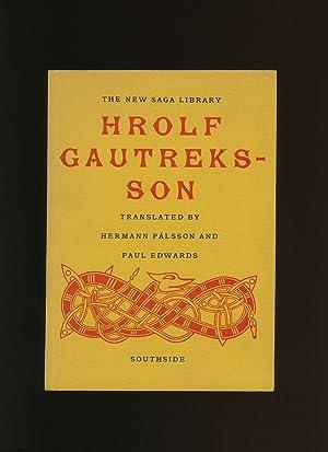 Hrolf Gautreksson; A Viking Romance [The New: Translated by Hermann