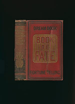 The Imperial Royal Dream Book and The Imperial Royal Fortune Teller, and Book of Fate