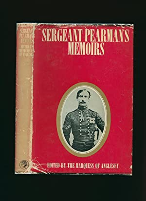 Sergeant Pearman's Memoirs; Being, Chiefly, His Account: Anglesey, The Marquess