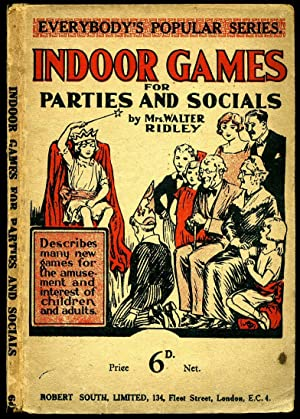 Indoor Games for Parties and Socials [Everybody's: Ridley, Mrs Walter