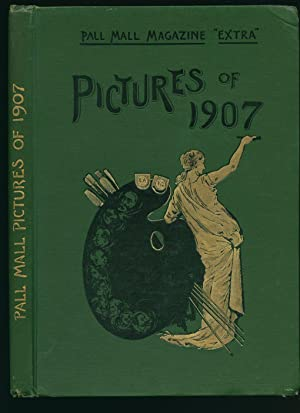 Pall Mall Magazine Extra Pictures of 1907: Pall Mall Magazine]