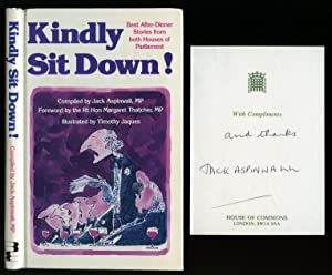 Kindly Sit Down!: Best After Dinner Stories: Aspinwall, Jack [Foreword