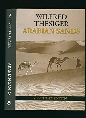 Arabian Sands [Signed by Alexander Maitland +: Thesiger, Wilfred Patrick