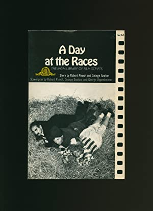 A Day at the Races; The M.G.M.: Pirosh, Robert and
