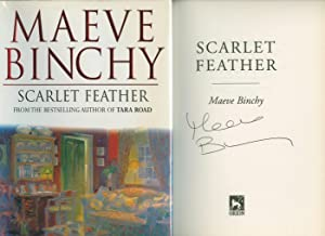 Scarlet Feather [Signed]: Binchy, Maeve