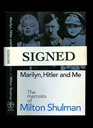 The Memoirs of Milton Shulman; Marilyn, Hitler: Shulman, Milton [Adolf