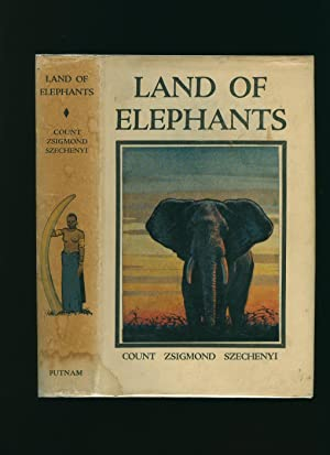 Land of Elephants; Big Game Hunting in: Széchenyi, Count Zsigmond