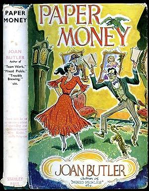Paper Money: Butler, Joan [Pseudonym