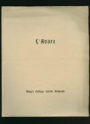 L'Avare; A Comedy in Five Acts: Souvenir: Jean-Baptiste Poquelin, Known