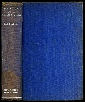 The Story of a Million Girls; Guiding: Kerr, Rose