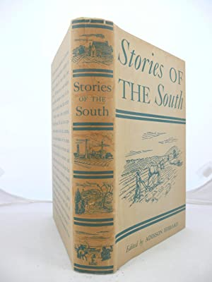 STORIES OF THE SOUTH OLD AND NEW: Hibbard, Addison (Editor, 1887-1945])