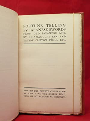 FORTUNE TELLING BY JAPANESE SWORDS FROM OLD JAPANESE MSS: O. Hamaguchi San and Talbot Clifton, ...