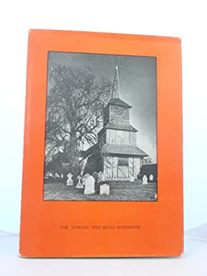 THE TOWERS AND BELLS HANDBOOK: The Towers and Belfries Committee of the Central Council of Church ...