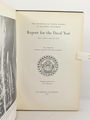 THE METROPOLITAN WATER DISTRICT OF SOUTHERN CALIFORNIA: REPORT FOR THE FISCAL YEAR JULY 1, 1962 TO ...