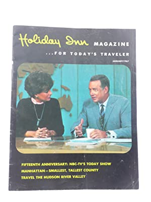HOLIDAY INN MAGAZINE FOR TODAY'S TRAVELERS [January, 1967]: Crowe, Lois Ray (editor)