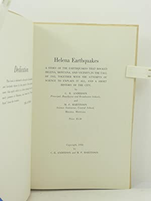 HELENA EARTHQUAKES. A STORY OF THE EARTHQUAKES THAT ROCKED HELENA, MONTANA, AND VCINITY, IN THE ...