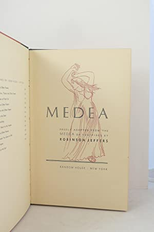MEDEA. [FREELY ADAPTED FROM THE MEDEA OF EURIPIDES BY ROBINSON JEFFERS]: Jeffers, Robinson [1887-...