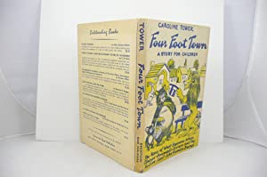 FOUR FOOT TOWN A STORY FOR YOUNGSTERS (AND THEIR PARENTS) ABOUT THE DAY WHEN THE CIRCUS ANIMALS ...