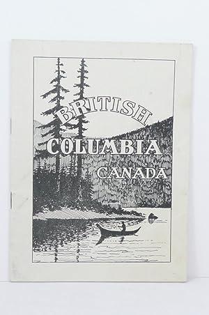 BRITISH COLUMBIA, CANADA, THE CENTRE OF THE EMPIRE: Bureau of Provincial Information]