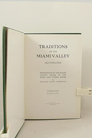 TRADITIONS OF THE MIAMI VALLEY ILLUSTRATED TRADITIONS OF THE MIAMI VALLEY, SONGS OF THE WEST AND ...