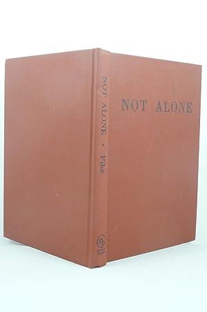 NOT ALONE: Pike, Eunice V [b. 1913]