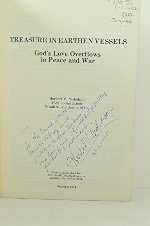 TREASURE IN EARTHEN VESSELS. GOD'S LOVE OVERFLOWS IN PEACE AND WAR: Nicholson, Herbert V. [...