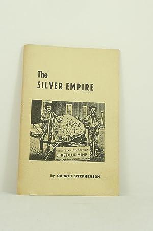 THE SILVER EMPIRE: Stephenson, Garnet [Garnet Coole, 1919-2008]
