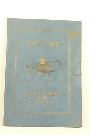 WOMEN¿S CANADIAN CLUB, VANCOUVER, B.C., 1909-1930: Women's Canadian Club