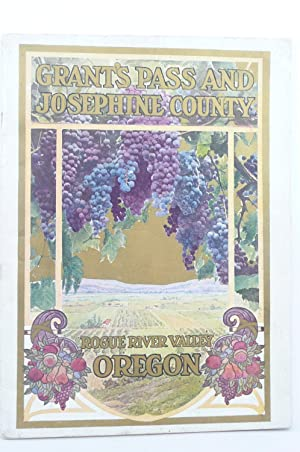 GRANT'S PASS AND JOSEPHINE COUNTY: ROGUE RIVER VALLEY, OREGON: Commercial Club (Grant's Pass) ...