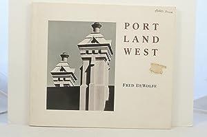 PORTLAND WEST: DeWolfe, Fred