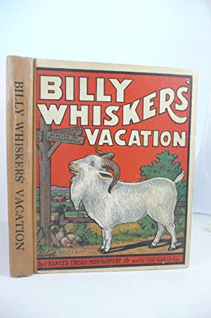 BILLY WHISKERS' VACATION: Montgomery, Frances Trego