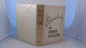 RAWHIDE AND ORANGE BLOSSOMS. STORIES AND SKETCHES: Quill Pen Club