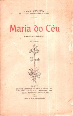 MARIA DO CÉU (Cartas de Marcelo).: BRANDÃO. (Júlio)