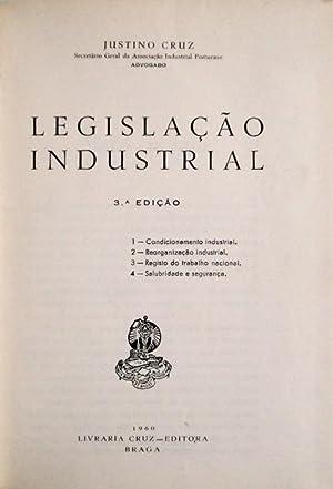 LEGISLAÇÃO INDUSTRIAL.: CRUZ. (Justino)