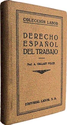 DERECHO ESPAÑOL DEL TRABAJO.: GALLART FOLCH (Alejandro)