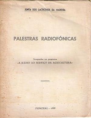 PALESTRAS RADIOFÓNICAS. [JUNTA DOS LACTICÍNIOS DA MADEIRA]: LEÓNIDAS. (Vasco) e