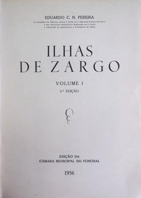 ILHAS DE ZARGO.: PEREIRA. (Eduardo C.