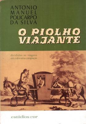 O PIOLHO VIAJANTE.: POLICARPO DA SILVA. (António Manuel)