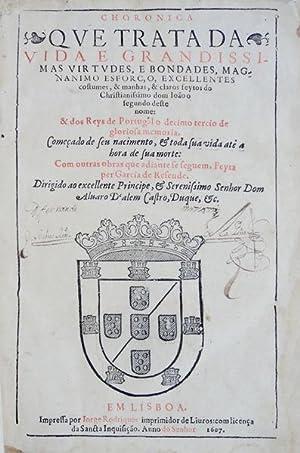 CHRONICA [DE D. JOÃO II] QUE TRATA: RESENDE, Garcia de.