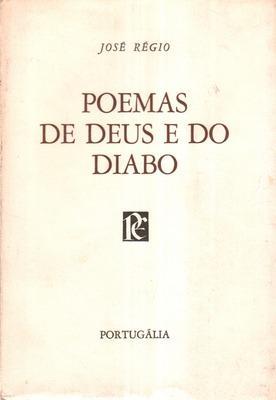 POEMAS DE DEUS E DO DIABO.: RÉGIO (José)