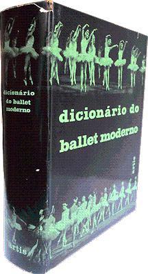DICIONÁRIO DO BALLET MODERNO.: AROUT (Georges) e outros