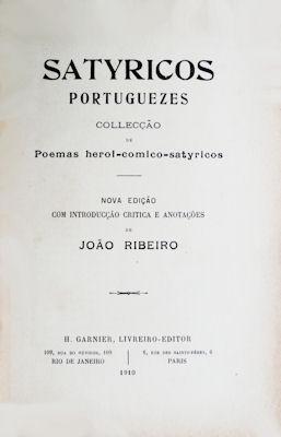 SATYRICOS PORTUGUEZES.: RIBEIRO. (João)