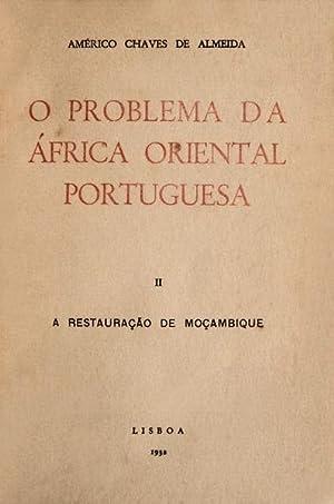 O PROBLEMA DA ÁFRICA ORIENTAL PORTUGUESA.: CHAVES DE ALMEIDA. (Américo)