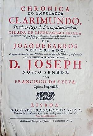 CHRONICA DO EMPERADOR CLARIMUNDO,: BARROS. (João de)